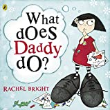 What Does Daddy Do?
