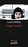 Fliege machen: Lila Zieglers dritter Fall
