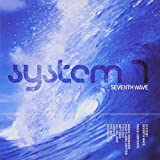 Songtexte von System 7 - Seventh Wave