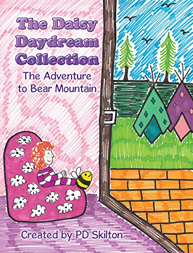 The Daisy Daydream Collection: The Adventure to Bear Mountain (English Edition) -
