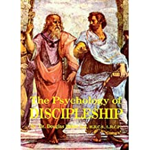 Psychology of Discipleship (Seven Pillars of Ancient Wisdom) by Douglas M. Baker (1991-01-01)