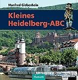 Kleines Heidelberg-ABC - Manfred Giebenhain
