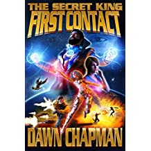 The Secret King: First Contact