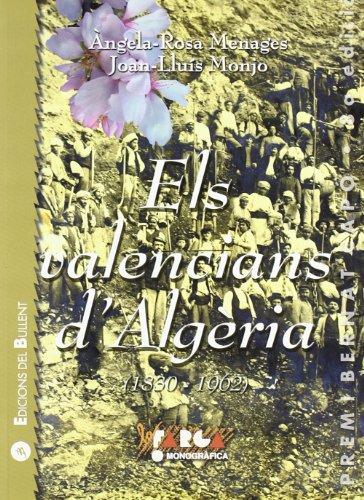 Els valencians d'Algèria (1830-1962): Memòria i patrimoni d'una comunitat emigrada (La Farga)