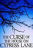 The Curse of the House on Cypress Lane: Bacalou's Revenge- Book 2