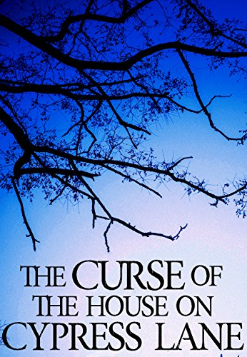 the-curse-of-the-house-on-cypress-lane-bacalous-revenge-book-2