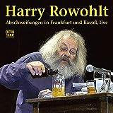 Abschweifungen in Frankfurt und Kassel - Harry Rowohlt