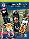 Ultimate Movie Instrumental Solos: Tenor Sax, Book & CD (Alfred's Instrumental Play-Along)