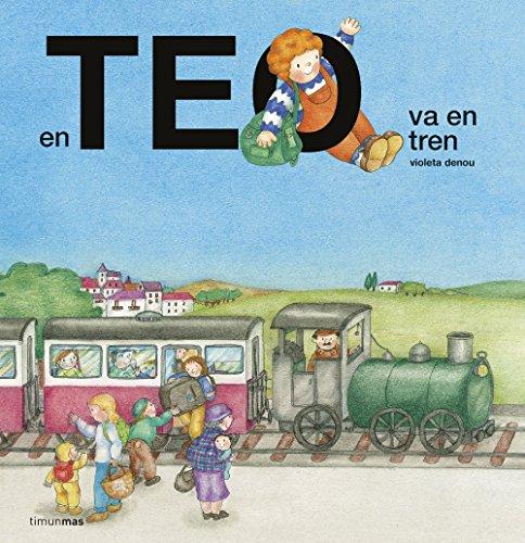 En Teo va en tren (EN TEO DESCOBREIX EL MÓN)