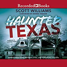 Haunted Texas: Famous Phantoms, Sinister Sites, and Lingering Legends, Second Edition