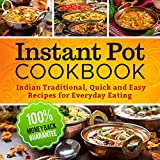Best Pressure Cooker Recipes - Instant Pot Cookbook: Quick and Easy Traditional Indian Review