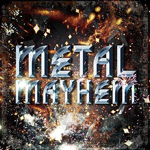 Metal Mayhem [Explicit]