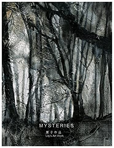 Mysteries: Art work serial oil painting albums By a modern artist Lizi Yu, Edited and published by S. Sherman Zhang (Mysteries Woods Book 1)