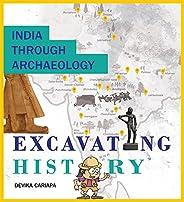 India Through Archaeology: Excavating History (English)