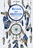 Rêves: 100 coloriages pour s'endormir