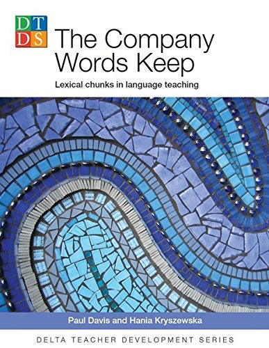 Delta Tch Dev: Company Words Keep (Delta Teacher Development) por Paul Davis