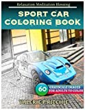 SPORT CAR Coloring Books: For Adults and Teens  Stress Relief Coloring Book: Sketch Coloringbook  40 Grayscale Images