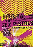 Sex Pistols - Never Mind the Sex Pistols