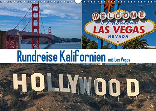Rundreise Kalifornien mit Las Vegas (Wandkalender 2019 DIN A3 quer): 12 tolle Motive aus Kalifornien und Las Vegas (Monatskalender, 14 Seiten ) (CALVENDO Orte)