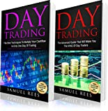 DAY TRADING: 2 books in 1: The Best Techniques to Multiply your Cashflow + The Advanced Guide that Will Make You the KING of Day Traders