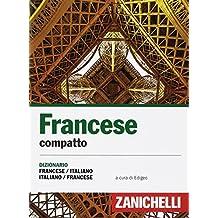 Francese compatto. Dizionario francese-italiano, italiano-francese