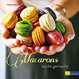 Macarons leicht gemacht