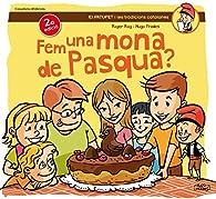 Fem Una Mona De Pasqua ? par  Roger Roig César