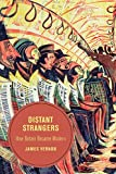 Distant Strangers: How Britain Became Modern (Berkeley Series in British Studies)