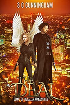 The Deal (The Fallen Angel Series Book 1) by [Cunningham, S C]