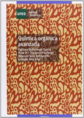 Química orgáncica avanzada (UNIDAD DIDÁCTICA) por Paloma BALLESTEROS GARCÍA