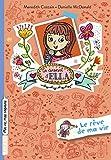 Le journal d'Ella, Tome 04: Le rêve de ma vie
