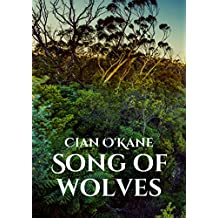 Song of wolves (Irish Edition)