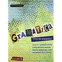 Gramática viva de espanhol (¡Viva la gramática!)