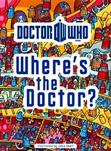 Doctor Who: Where's the Doctor? (Dr Who) por Jamie Smart