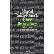 Ãœber Ruhestörer. Juden in der deutschen Literatur