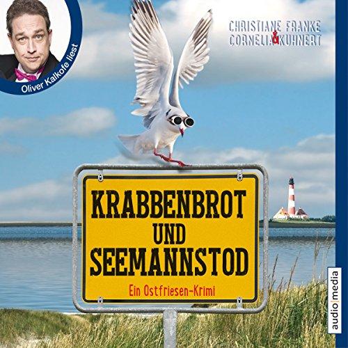 Buchseite und Rezensionen zu 'Krabbenbrot und Seemannstod (Ein Ostfriesen-Krimi)' von Christiane Franke