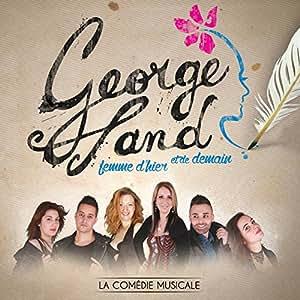 George Sand: Femme d'Hier et de Demain