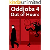 Oddjobs 4: Out of Hours