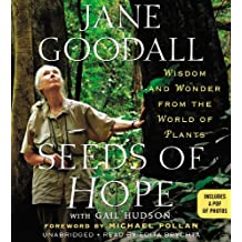 Seeds of Hope: Wisdom and Wonder from the World of Plants; Includes PDF, Library Edition