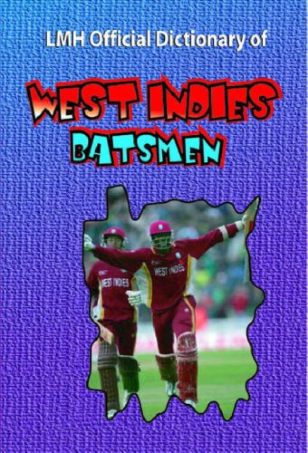 Lmh Official Dictionary Of West Indies Batsmen (Lmh Cricket) por Mike Henry
