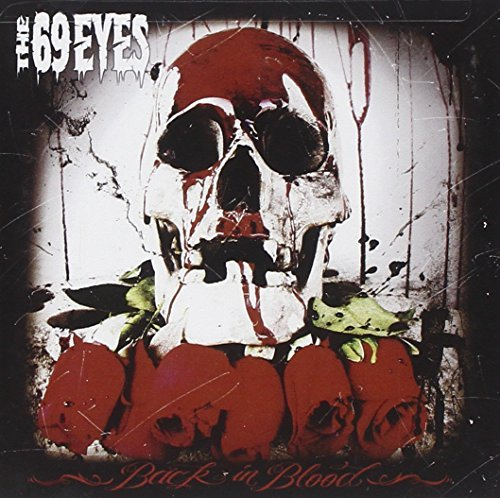 Back In Blood by 69 Eyes (2009-09-15)