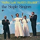 Swing Low Sweet Chariot + 2 bonus tracks (180g) [VINYL]