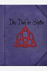 Das Buch der Schatten: Einblicke in ein echtes handgeschriebenes Hexenbuch Taschenbuch