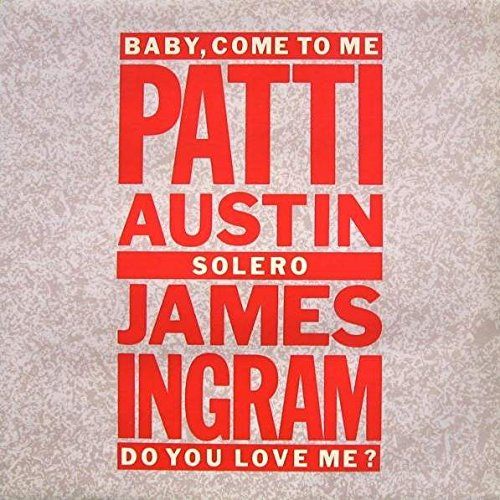 patti-austin-james-ingram-baby-come-to-me-qwest-records-k-15005t-qwest-records-k15005t-qwest-records