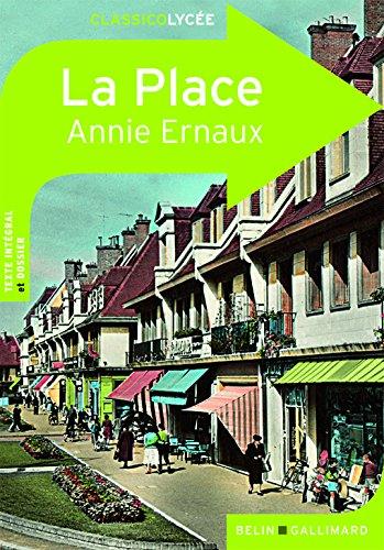 La Place (ClassicoLycée) por Annie Ernaux