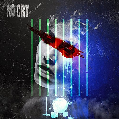 No Cry (feat. Люся Чеботина) [Explicit]