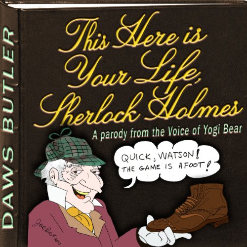 This Here is Your Life, Sherlock Holmes  Audiolibri