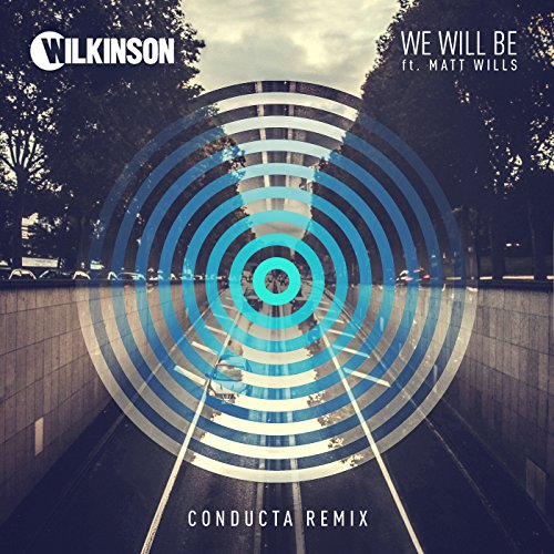 We Will Be (Conducta Remix) [f...