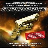 Tod auf dem Jupiter (Captain Future - Der Sternenkaiser 1)