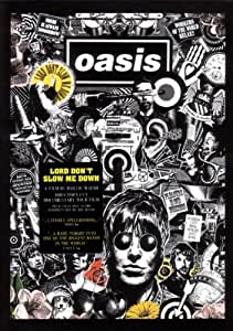 Oasis - Lord Don't Slow Me Down [DVD]